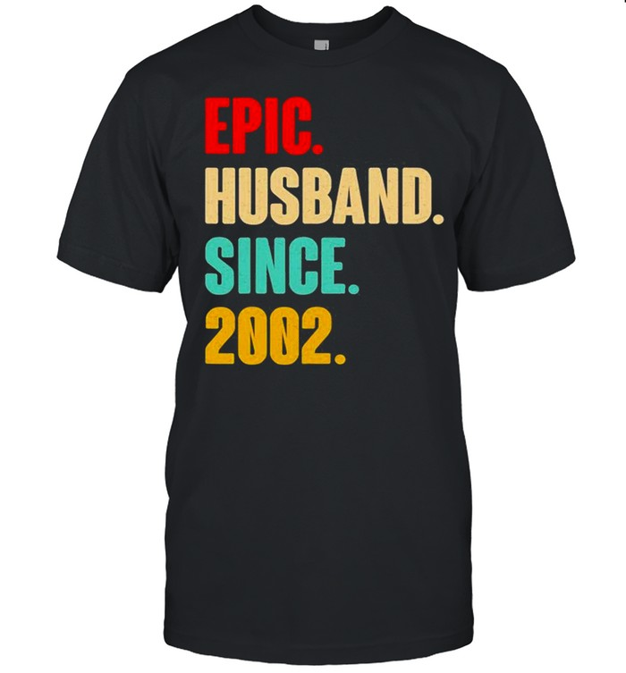 19Th Wedding Anniversary Him Epic Husband Since 2002 Shirt