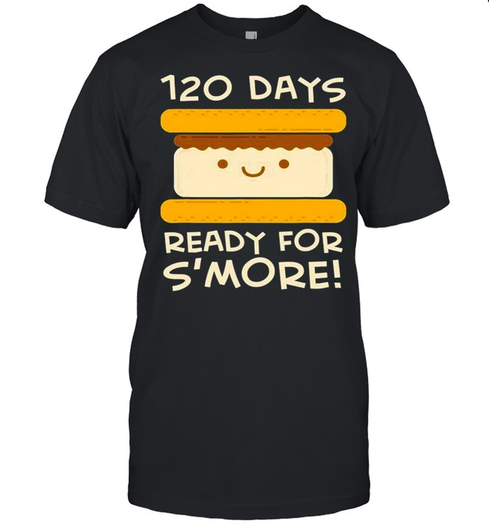 1St Grade 120 Days Of School Smore Shirt