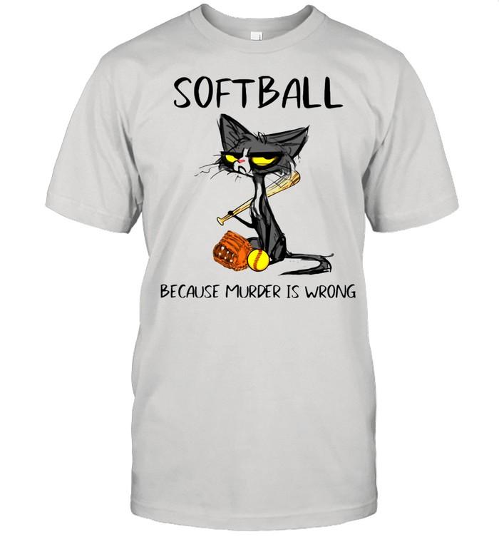 Softball Because Murder Is Wrong Black Cat Shirt