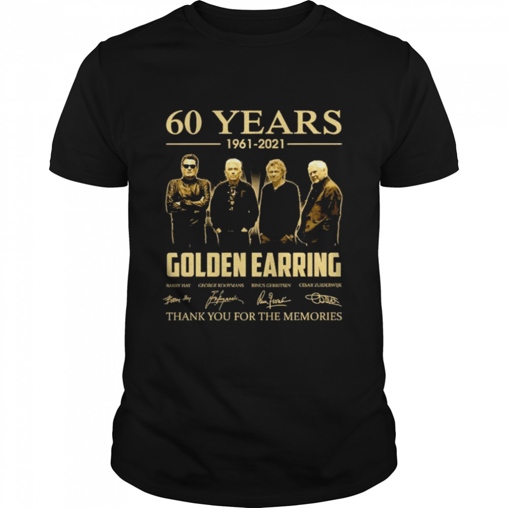 60 Years 1961 2021 Golden Earring Thank You For The Memories Signatures Shirt