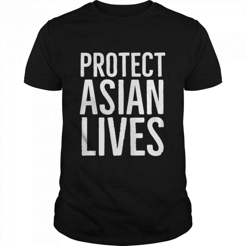 StopAAPIHate Protect Asian Lives Shirt