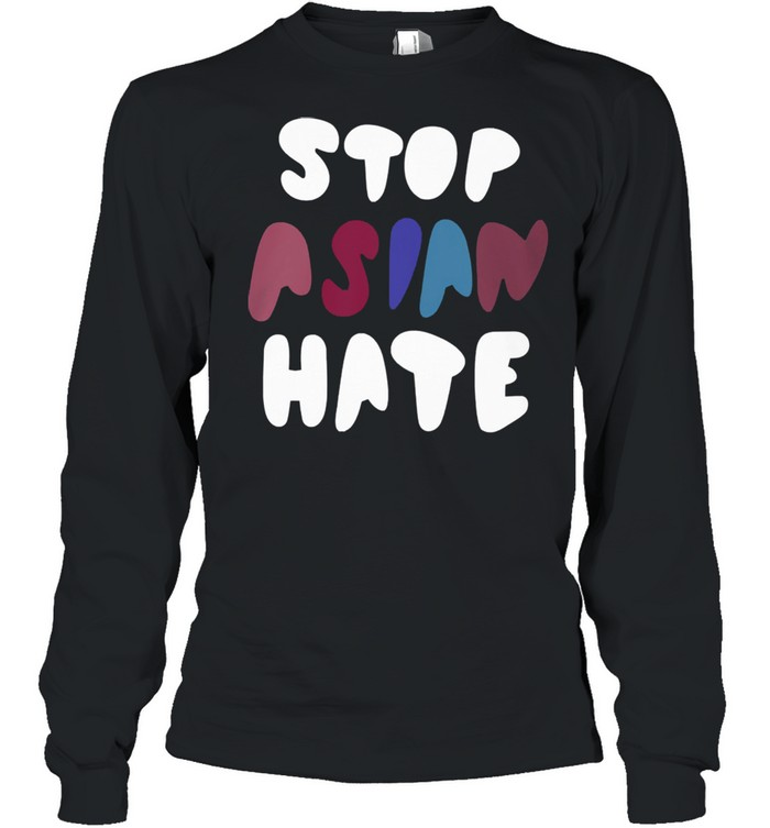 Dame stop asian hate tshirt Long Sleeved T-shirt